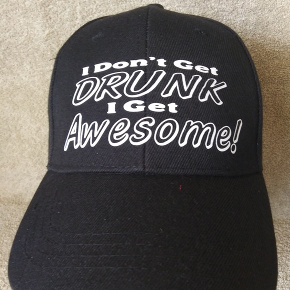 47705522 Accessories | Hat I Dont Get Drunk Get Awesome Funny Beer Wine ...